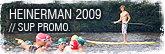 Merck Heinerman 2009 Paddeleskorte + Standup Paddle Promotion